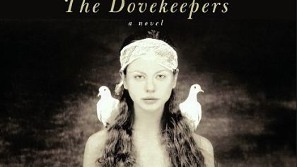 &quot;The Dovekeepers&quot; by Alice Hoffman.