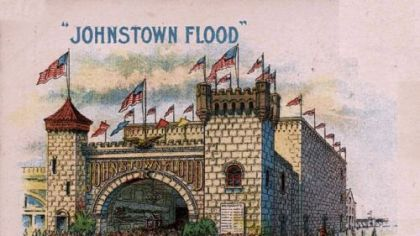 "This poster shows an attraction on Atlantic City's Boardwalk called ""Johnstown Flood."" Inside the pavilion, tourists saw images of the disaster."