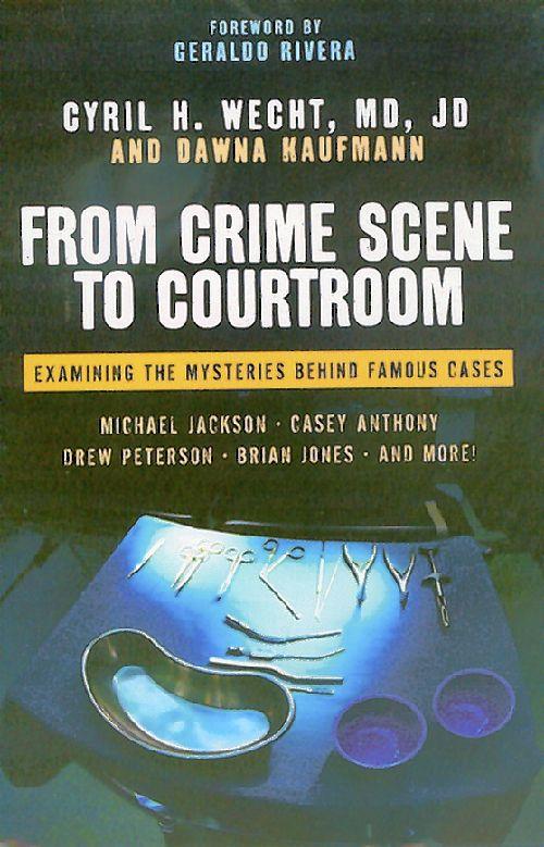 Question of Murder Cyril H. Wecht and Dawna Kaufmann